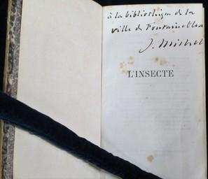 L'Insecte / par J. Michelet | Michelet, Jules (1798-1874). Auteur. Dédicateur. Donateur
