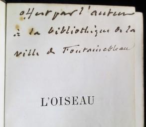 L'Oiseau par J. Michelet. Troisième édition, revue et augmentée | Michelet, Jules (1798-1874). Auteur. Dédicateur. Donateur