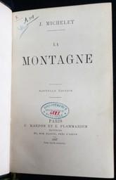 La montagne : Nouvelle édition / J. Michelet | Michelet, Jules (1798-1874). Auteur