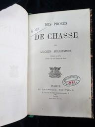 Des Procès de chasse / par Lucien Jullemier,... | Jullemier, Lucien. Auteur