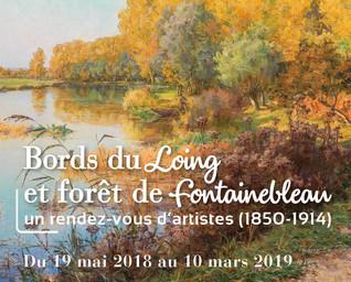 Bords du Loing et forêt de Fontainebleau : un rendez-vous d'artistes (1850 - 1914) : Exposition au Château Musée de Nemours, du 19 Mai 2018 au 10 Mars 2019   Valdenaire, Arnaud. Commissaire d'exposition
