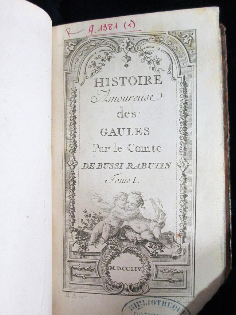 Histoire amoureuse des Gaules par le comte de Bussi Rabutin. Tome I [-V] | Bussy-Rabutin, Roger de (1618-1693). Auteur