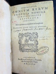 Nomenclator, omnium rerum propria nomina variis linguis explicata indicans : Multo quàm emendatior ac locupletior. Hadriano Junio medico auctore | Junius, Hadrianus (1511-1576). Auteur