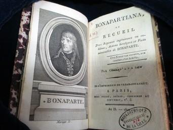 Bonapartiana, ou Recueil des réponses ingénieuses ou sublimes, actions héroïques et faits mémorables de Bonaparte . Par C..... d'Aval | Cousin d'Avallon, Charles-Yves (1769-183.). Auteur