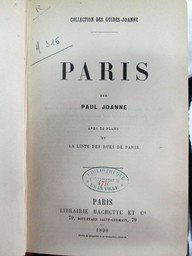 Paris, par Paul Joanne. Avec 34 plans et la liste des rues de Paris   Joanne, Paul (1847-1922). Auteur