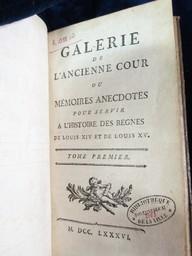 Galerie de l'ancienne cour ou Mémoires anecdotes pour servir à l'histoire des regnes de Louis XIV et de Louis XV. Tome premier [-troisieme] |