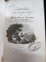 Contes à mes petites amies ou Trois mois en Touraine, par J. N. Bouilly,... | Bouilly, Jean-Nicolas (1763-1842). Auteur