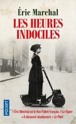 Les Heures indociles / Éric Marchal | Marchal, Éric (1963-....). Auteur