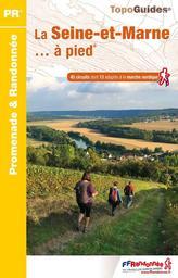 La Seine-et-Marne... à pied® : 45 circuits dont 13 adaptés à la marche nordique / Fédération française de la randonnée pédestre | Fédération française de la randonnée pédestre. Auteur. Cartographe
