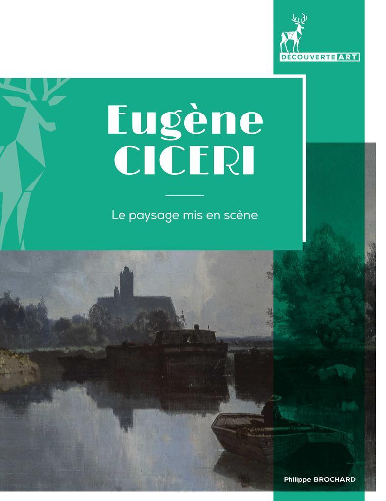 Eugène Cicéri : Le paysage mis en scène | Brochard, Philippe (1949) - Traducteur