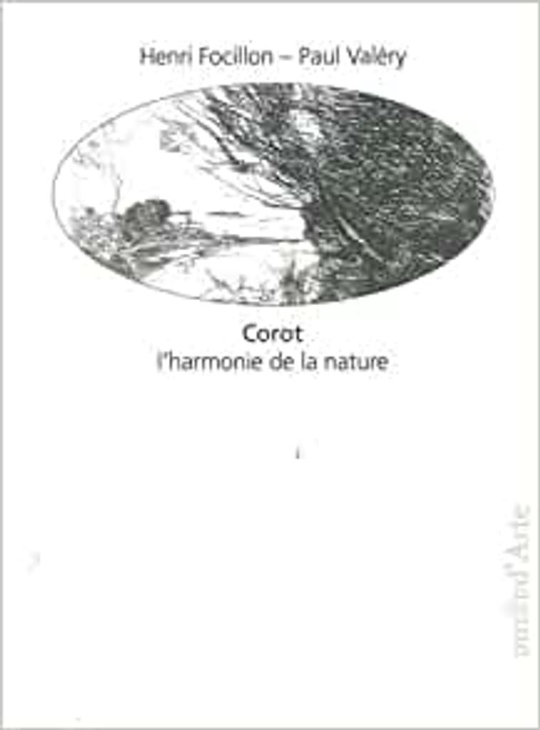 Corot : l'harmonie de la nature / Henri Focillon  | Focillon, Henri (1881-1943). Auteur