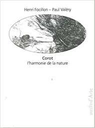 Corot : l'harmonie de la nature / Henri Focillon    Focillon, Henri (1881-1943). Auteur