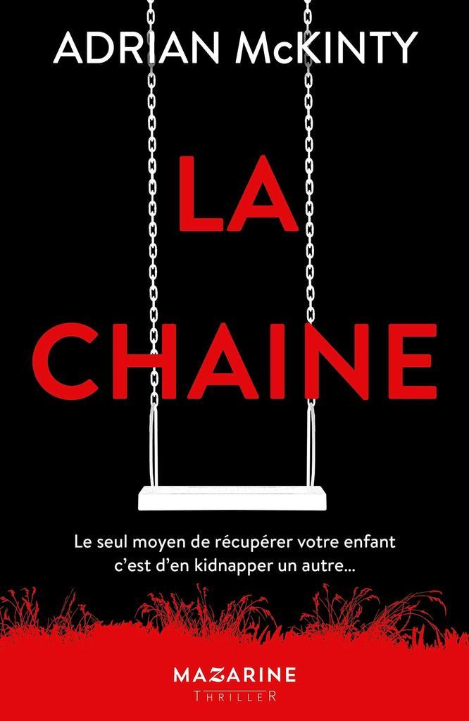 La Chaîne : thriller  