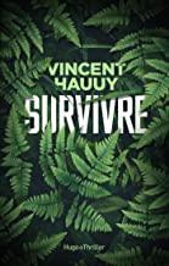 Survivre / Hauuy Vincent  