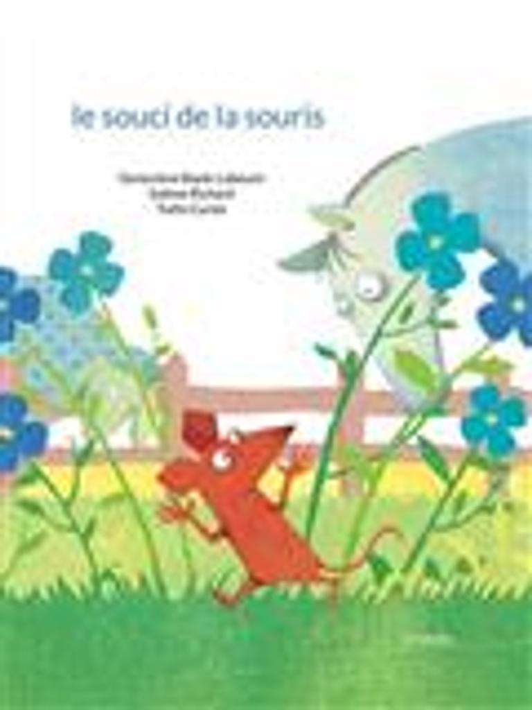 Le souci de la souris / Geneviève Bayle-Labouré, Sabine Richard  