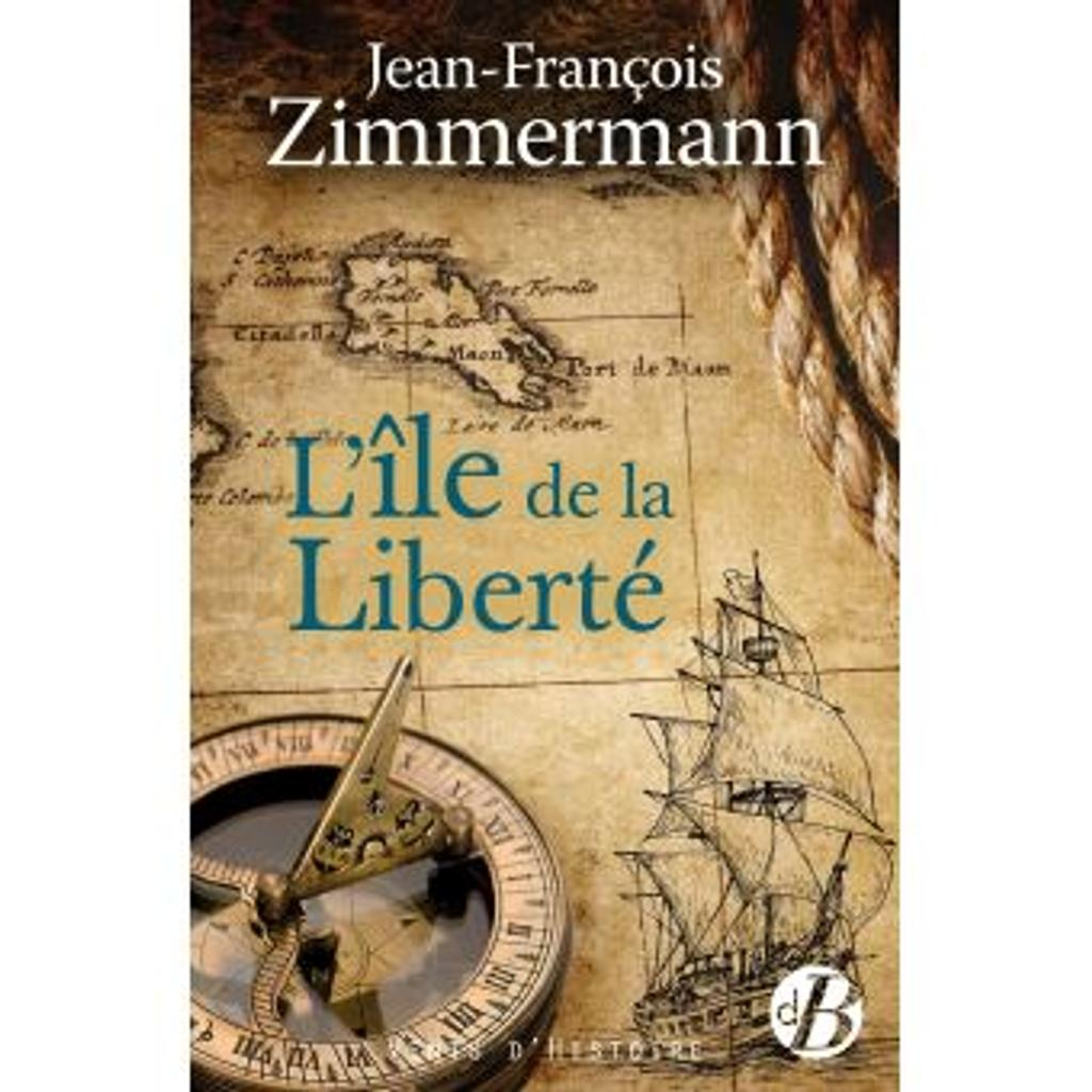 L'Ile de la Liberté / Jean-François Zimmermann |