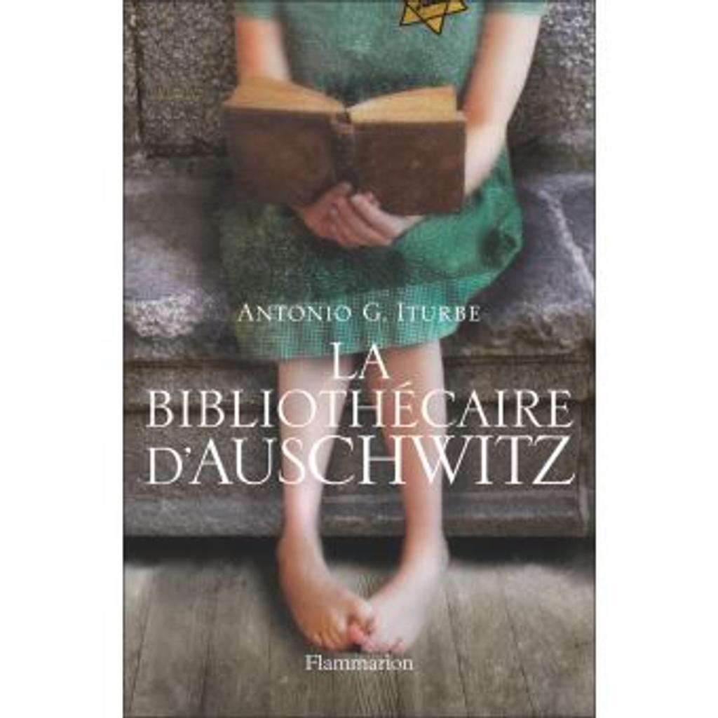 La Bibliothécaire d'Auschwitz / Antonio G. Iturbe |