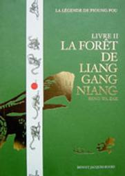 La forêt de Liang Gang Niang / Beno Wa Zak | Wa Zak, Beno (1958-....). Nom associé
