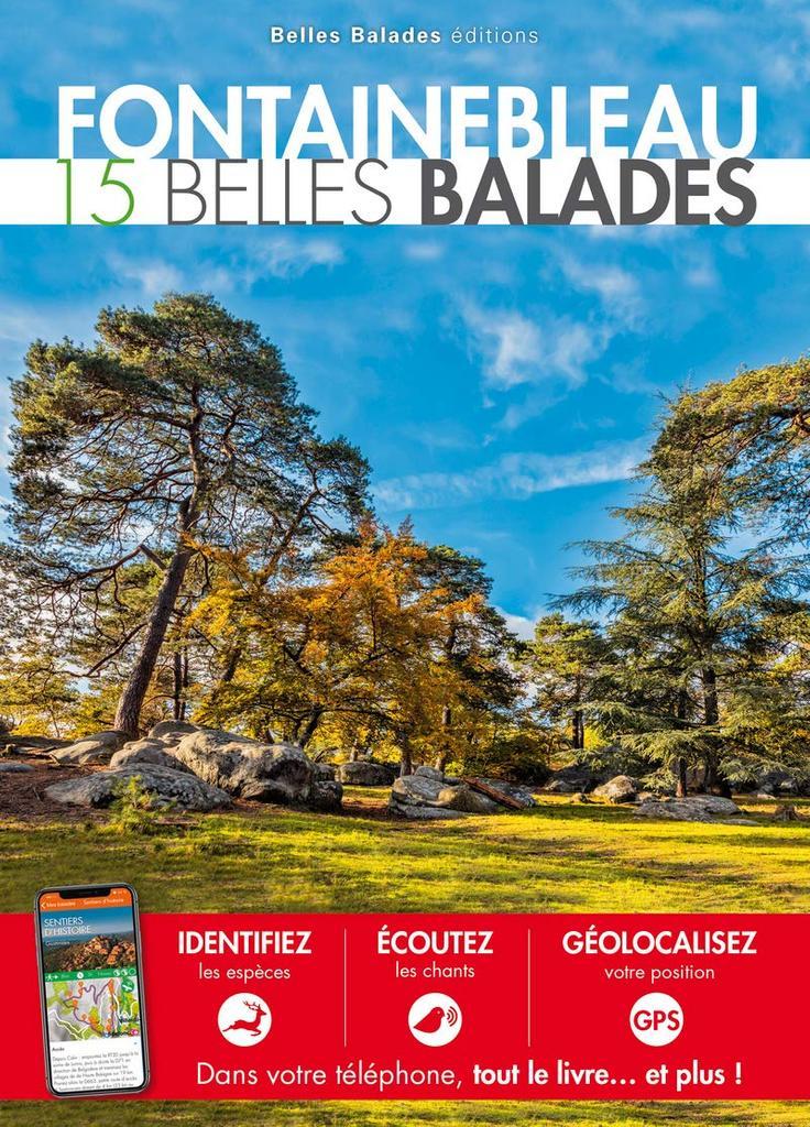 Fontainebleau : 15 belles balades |