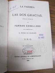 La farisea. Las dos gracias : novelas originales / por Fernan Caballero | Caballero, Fernán (1796-1877). Auteur