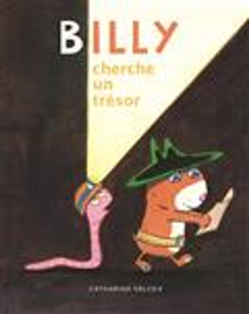 Billy cherche un trésor / Catharina Valckx  