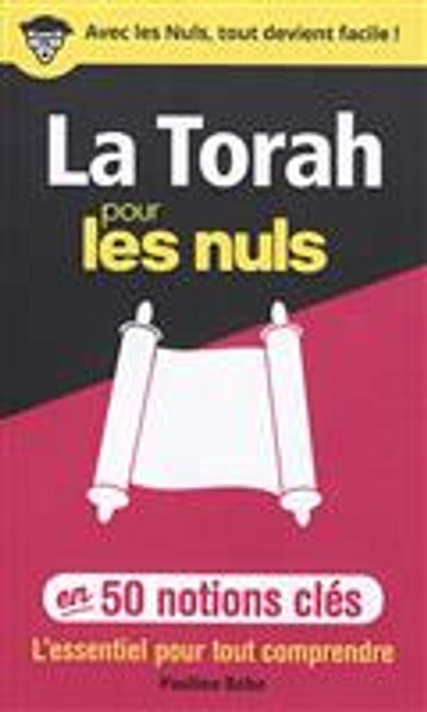 La Torah pour les nuls / Pauline Bebe |