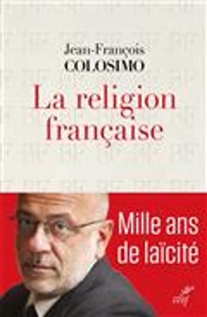 La religion française / Jean-François Colosimo |