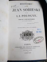 Histoire du roi Jean Sobieski et de la Pologne / par N.-A. de Salvandy,... | Salvandy, Narcisse-Achille de (1795-1856). Auteur. Dédicateur