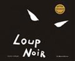 Loup noir / Antoine Guilloppé   Guilloppé, Antoine (1971-....). Auteur