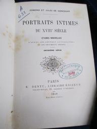 Portraits intimes du XVIIIe siècle... : études nouvelles d'après les lettres autographes et les documents inédits / Edmond et Jules de Goncourt | Goncourt, Jules de (1830-1870). Auteur