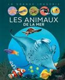Les animaux de la mer / Emilie Beaumont | Beaumont, Émilie - auteur du texte
