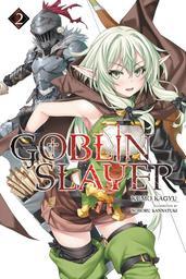 Goblin slayer / scénario, Kumo Kagyu. 2   Kagyū, Kumo. Auteur