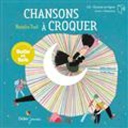 Chansons à croquer / paroles : Natalie Tual | Tual, Natalie. Auteur