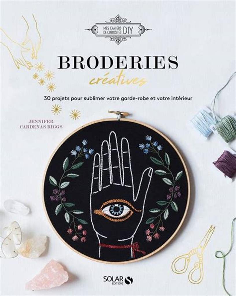 Broderies créatives / Jennifer Cardenas Riggs |