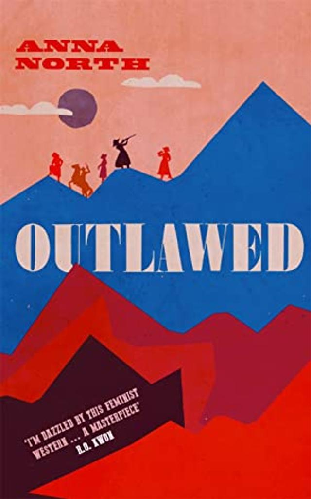 Outlawed / Anna North |