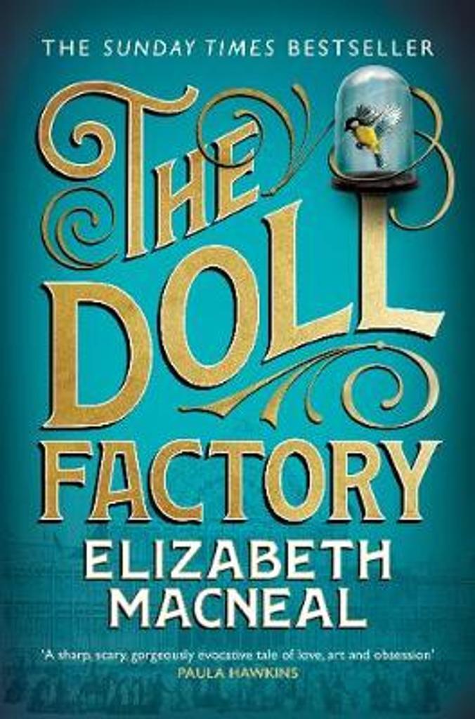 The Doll Factory / Elizabeth Macneal |
