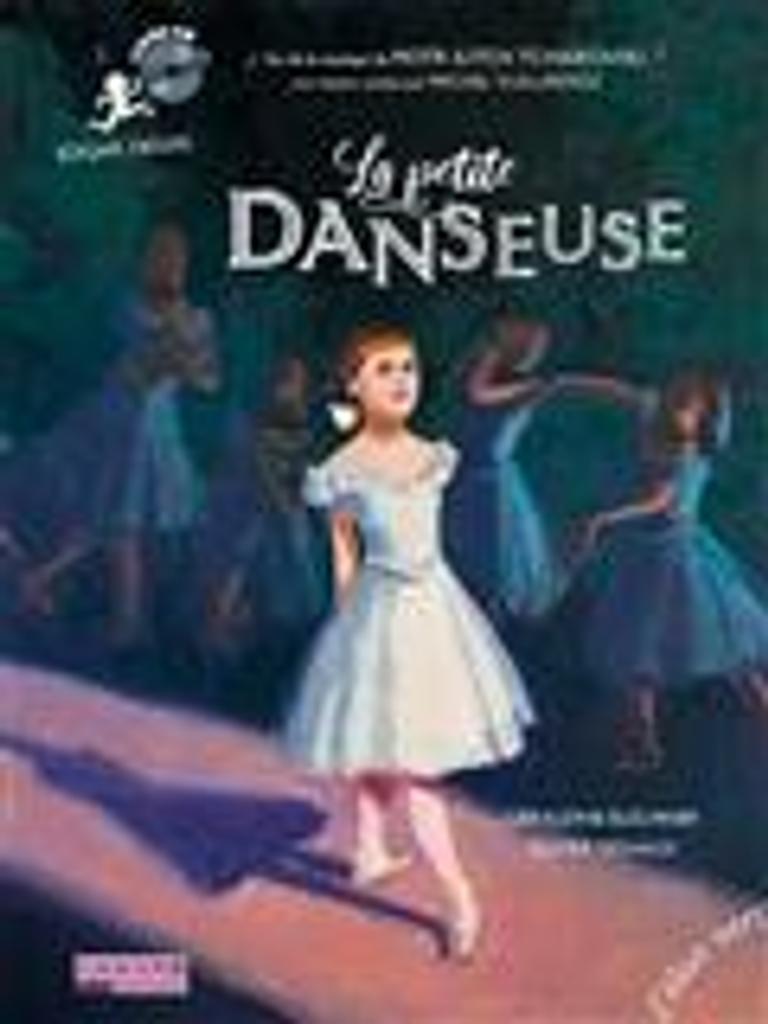 La petite danseuse : Edgar Degas / Géraldine Elschner |