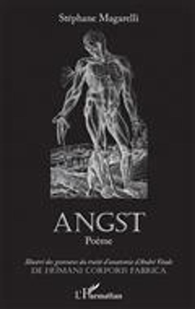 ANGST : poème / Stéphane Magarelli |