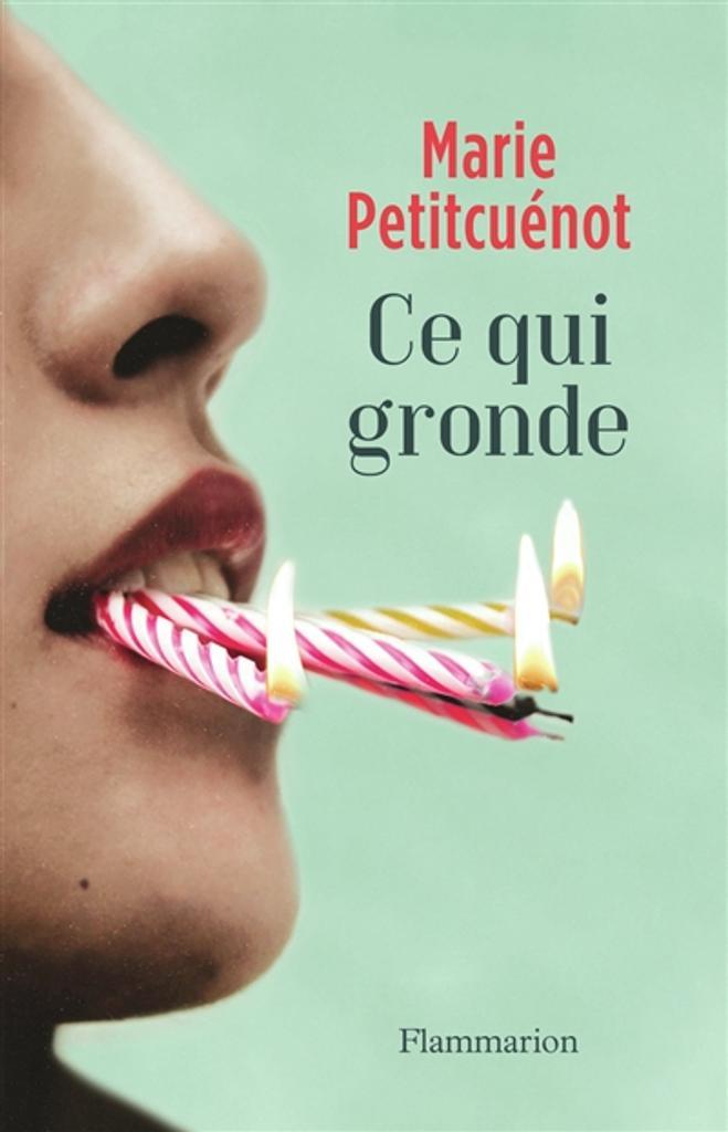 Ce qui gronde / Marie Petitcuénot |