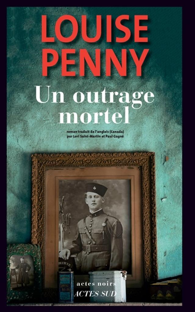 Un outrage mortel / Louise Penny |