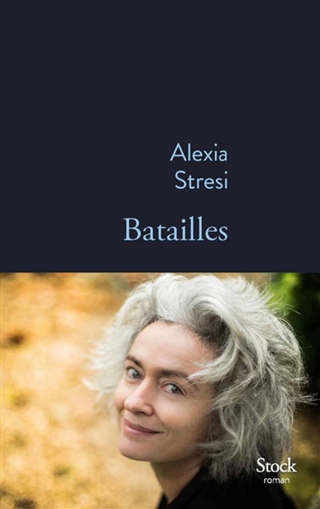 Batailles / Alexia Stresi |