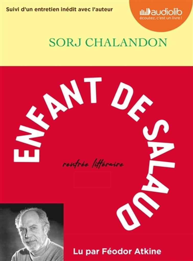Enfant de salaud : suivi d'un entretien inédit avec l'auteur / Sorj Chalandon |