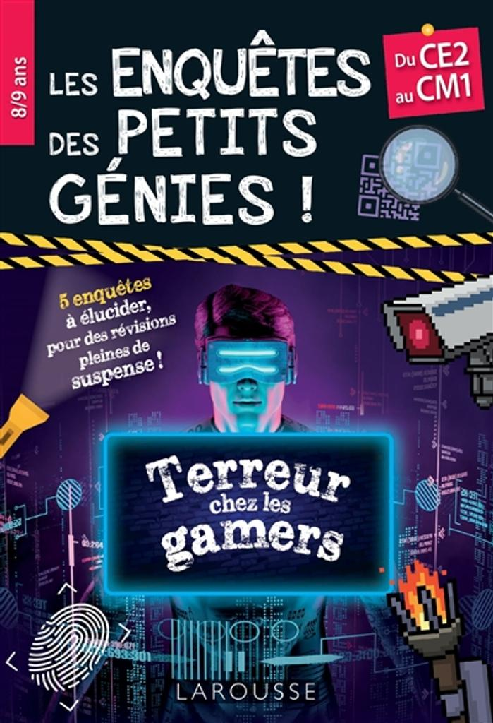 Les enquêtes des petits génies ! : terreur chez les gamers, du CE2 au CM1 / François Lecellier |