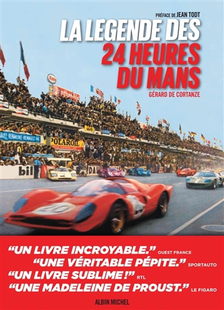 La légende des 24 heures du Mans |