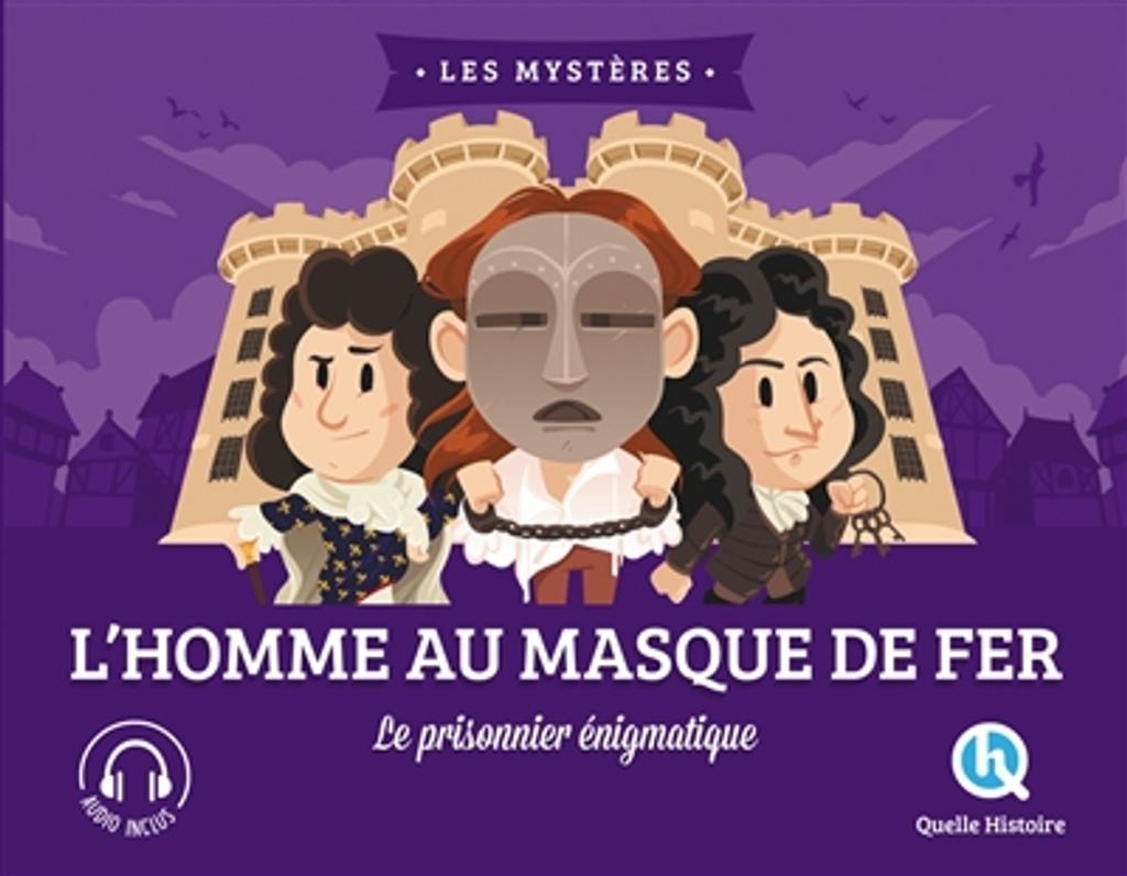 L'homme au masque de fer : le prisonnier énigmatique / [Clémentine V. Baron] |