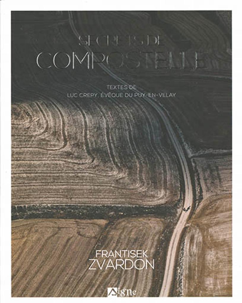 Secrets de Compostelle / Luc Crepy, auteur |