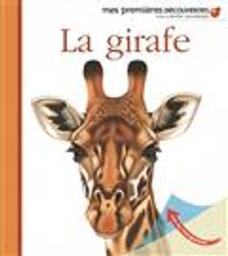La girafe / réalisé par Gallimard Jeunesse et Jean-Philippe Chabot | Galeron, Henri (1939-....). Illustrateur